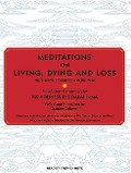 Meditations on Living, Dying and Loss: The Essential Tibetan Book of the Dead - Graham Coleman