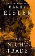 The Night Trade - Barry Eisler