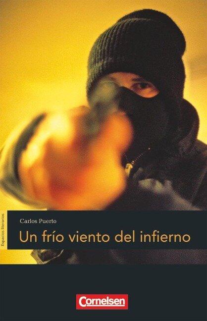 Espacios literarios. Un frío viento del infierno - Carlos Puerto