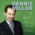Still Ranting After All These Years CD - Dennis Miller