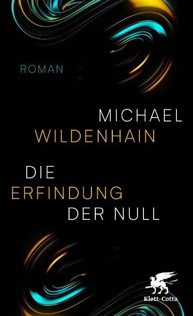 Die Erfindung der Null - Michael Wildenhain