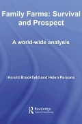 Family Farms: Survival and Prospect - Harold Brookfield, Helen Parsons