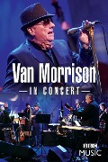 In Concert (Live At The BBC Radio Theatre London) - Van Morrison