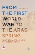 From the First World War to the Arab Spring - M. E. McMillan