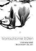 Monochrome Blüten - In Schwarz-Weiß Bildern durch das Jahr (Wandkalender 2019 DIN A4 hoch) - Stefanie Küppers