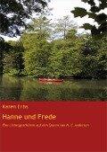 Hanne und Frede - Karen Erbs