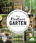 Hochbeet, Teich, Palettentisch - Dein kreativer Garten -