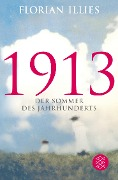 1913 - Florian Illies
