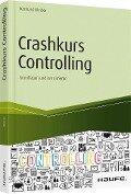 Crashkurs Controlling - Reinhard Bleiber