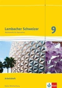Lambacher Schweizer Mathematik 9. Ausgabe Baden-Württemberg. Arbeitsheft plus Lösungsheft Klasse 9 -