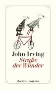 Straße der Wunder - John Irving