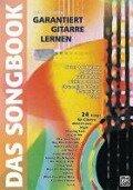 Garantiert Gitarre Lernen - das Songbook - Manuel Grütter