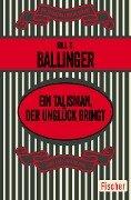 Ein Talisman, der Unglück bringt - Bill S. Ballinger