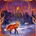 Der König der Schneewölfe - Foxcraft, Band 3 (Ungekürzte Lesung) - Inbali Iserles