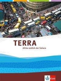 TERRA Afrika südlich der Sahara. Themenband Klasse 11-13 (G9) -