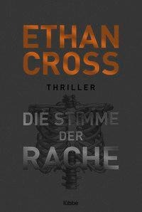 Die Stimme der Rache - Ethan Cross