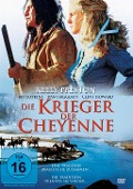 Die Krieger der Cheyenne -