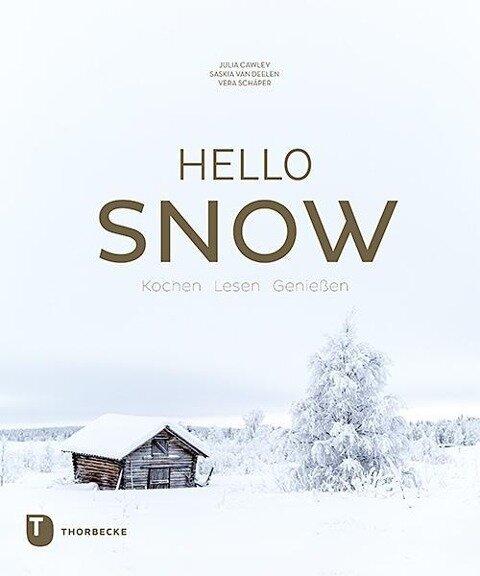 Hello Snow - Julia Cawley, Vera Schäper, Saskia van Deelen