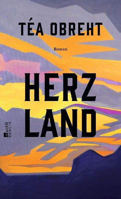 Herzland - Téa Obreht
