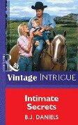 Intimate Secrets (Mills & Boon Vintage Intrigue) - B. J. Daniels