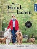 Wenn Hunde lachen - Anne Krüger-Degener