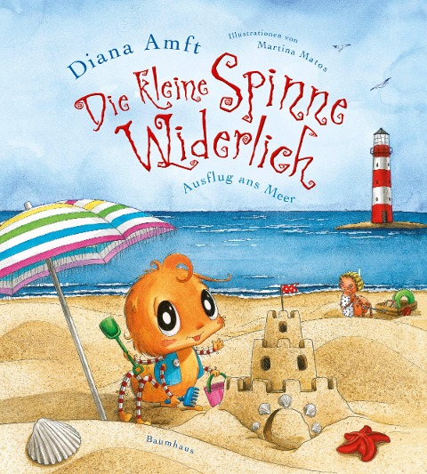 Die kleine Spinne Widerlich 06 - Ausflug ans Meer - Diana Amft