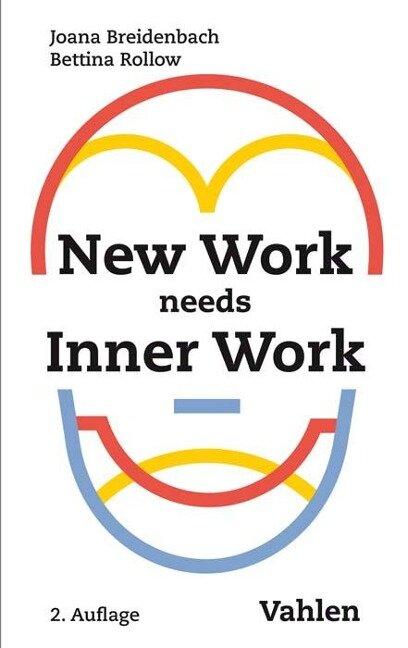 New Work needs Inner Work - Joana Breidenbach, Bettina Rollow