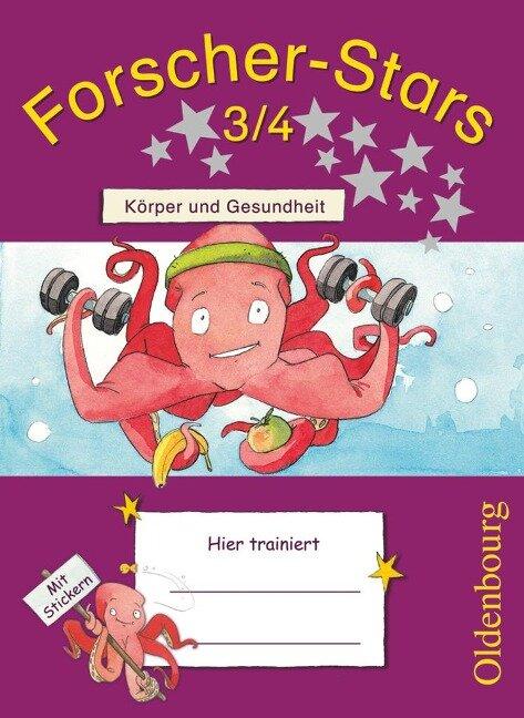 Forscher-Stars 3./4. Schuljahr. Körper und Gesundheit - Stefanie Härtig, Barbara Kiesinger-Jehle, Heidrun Rebenstorff, Meike Volk