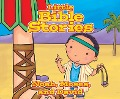 Little Bible Stories: Noah, Moses, and David - Johannah Gilman Paiva