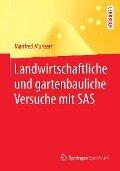 Landwirtschaftliche und gartenbauliche Versuche mit SAS - Manfred Munzert
