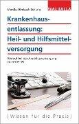 Krankenhausentlassung: Heil- und Hilfsmittelversorgung - Monika Rimbach-Schurig