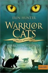 Warrior Cats - Special Adventure. Habichtschwinges Reise - Erin Hunter