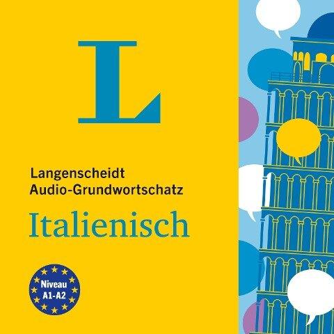 Langenscheidt Audio-Grundwortschatz Italienisch - Langenscheidt-Redaktion
