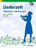 Liederzeit. 1-2 Violinen. Ausgabe mit CD. -