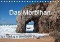 Das Morbihan - ein Ausflug in den Süden der Bretagne (Tischkalender 2018 DIN A5 quer) Dieser erfolgreiche Kalender wurde dieses Jahr mit gleichen Bildern und aktualisiertem Kalendarium wiederveröffentlicht. - Etienne Benoît