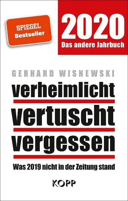 verheimlicht - vertuscht - vergessen 2020 - Gerhard Wisnewski
