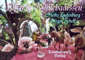 Elfen in Willebadessen - Heike Laufenburg, Gregor Schell