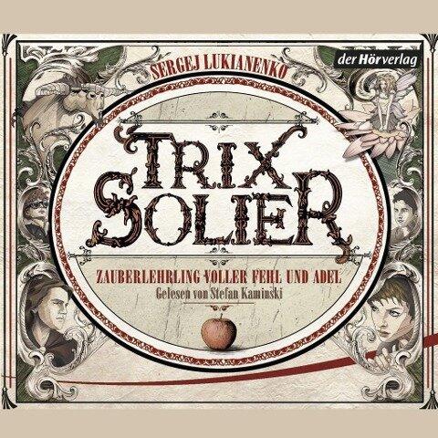 Trix Solier, Odyssee im Orient - Sergej Lukianenko