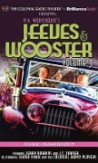 Jeeves and Wooster Vol. 3: A Radio Dramatization - P. G. Wodehouse