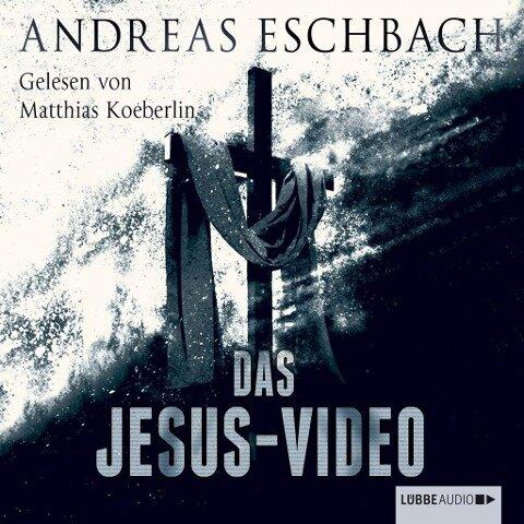 Das Jesus-Video (Ungekürzt) - Andreas Eschbach