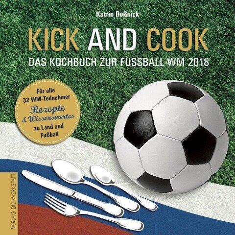 Kick and Cook - Katrin Roßnick