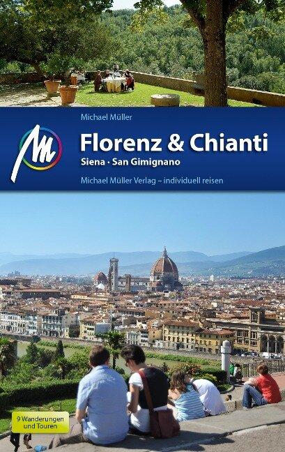 Florenz & Chianti Reiseführer Michael Müller Verlag - Michael Müller