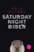Saturday Night Biber - Anja Rützel