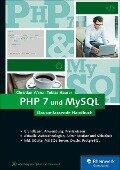 PHP 7 und MySQL - Tobias Hauser, Christian Wenz