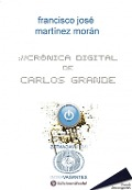 Cronica digital de Carlos Grande - Francisco Jose