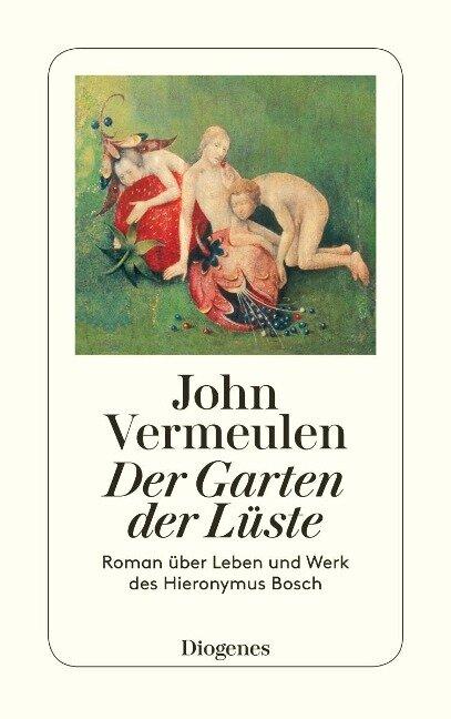 Der Garten der Lüste - John Vermeulen
