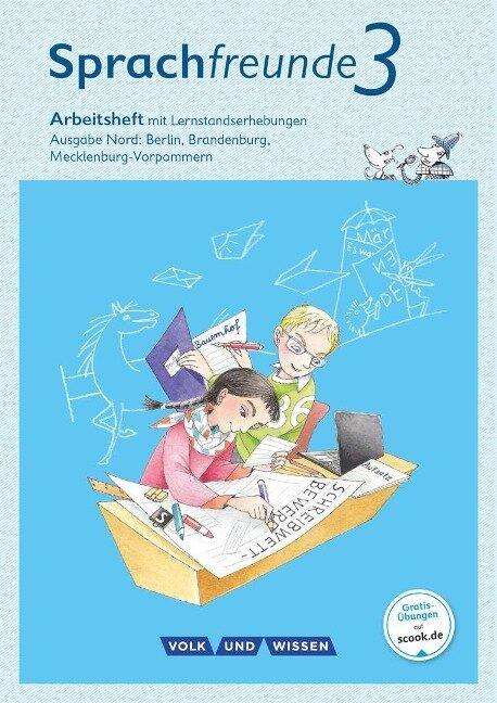 Sprachfreunde 3. Schuljahr. Arbeitsheft Schulausgangsschrift. Ausgabe Nord - Katrin Junghänel, Susanne Kelch, Andrea Knöfler