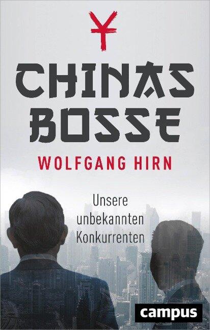 Chinas Bosse - Wolfgang Hirn
