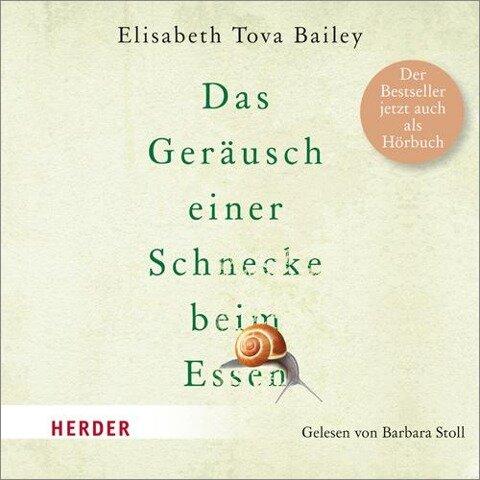 Das Geräusch einer Schnecke beim Essen - Elisabeth Tova Bailey