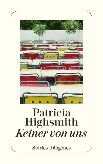 Keiner von uns - Patricia Highsmith